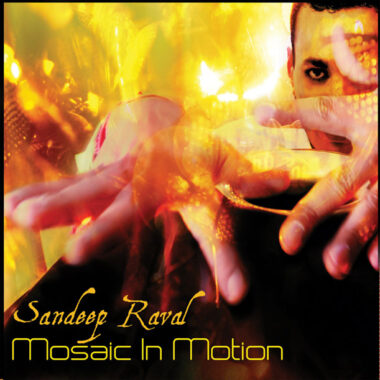 Mosaic In Motion Jazz Fusion By Sandeep Raval