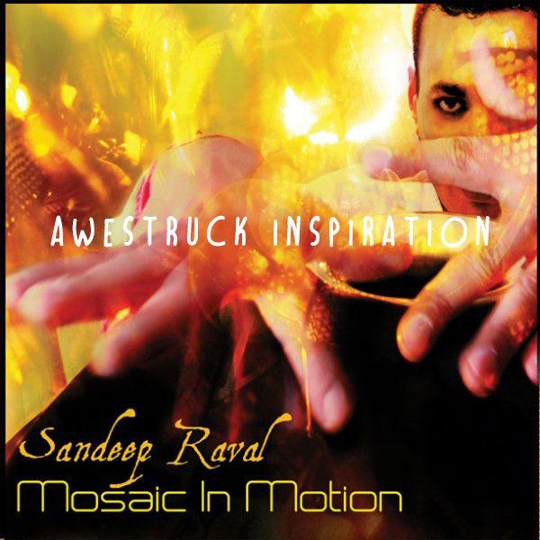 Awestruck-Inspiration by sandeep raval